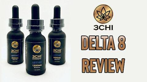 3Chi Delta 8 300mg THC Review