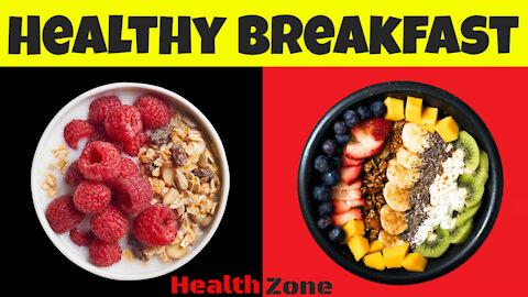 8 Practical Tips For a Nutritious Breakfast, Best Healthy Breakfast