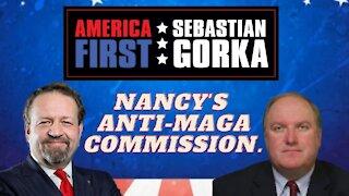 Nancy's anti-MAGA commission. John Solomon with Sebastian Gorka on AMERICA First
