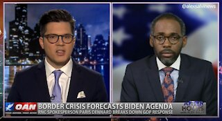 After Hours - OANN Crisis at the Border with Paris Dennard