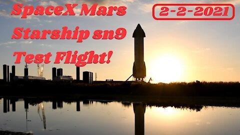 SpaceX Starship Sn9 Test Flight! Elon Musk Rocket Launch Feb 2nd