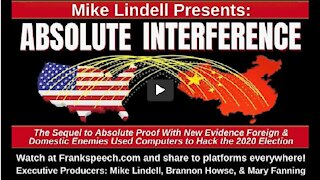 Mike Lindell Presents: Absolute Interference