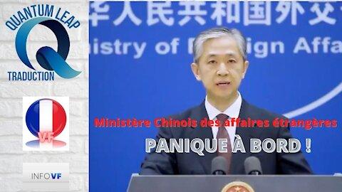 MINISTÈRE CHINOIS DES AFFAIRES ÉTRANGÈRES EN PANIQUE ?