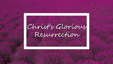 Christ's Glorious Resurrection 3