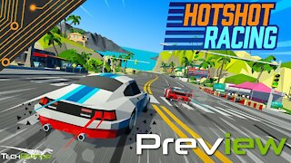 Hotshot Racing Preview | Reigniting Arcade Racing Nostalgia