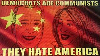DEMOCRATS ARE COMMUNISTS