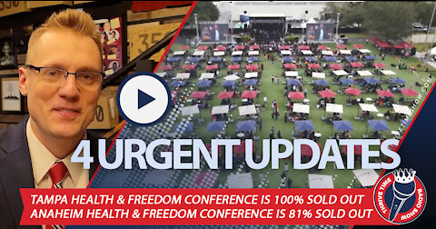 URGENT HEALTH & FREEDOM UPDATES   Tampa Conference Is SOLD OUT