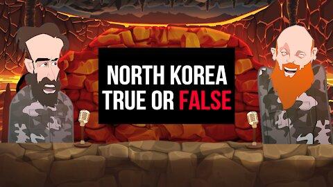 NORTH KOREA TRUE OR FALSE   BUER BITS  