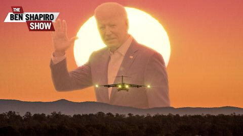 Biden to Americans Stuck in Afghanistan: So Long, Suckers!   Ep. 1327