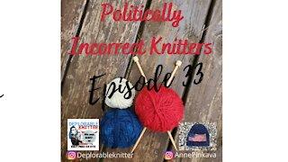 Episode 33: Knitting, Yarn, and Politics