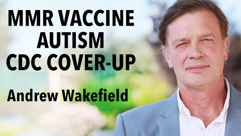 How The MMR Vaccine Is Linked To Autism and The CDC Cover-Up