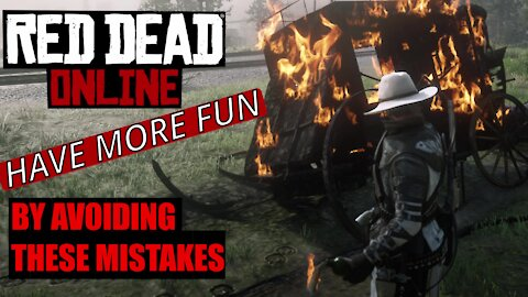 How To Have More Fun In RDO - 5 Mistakes You Might Be Making