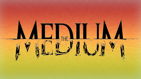 The Medium by That 80s Movie Trailer Guy