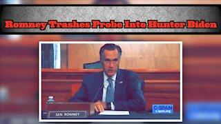 Mitt Romney Trashes Senate Probe Into Hunter Biden/Burisma