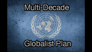 Documentary: Globalist World Wide Takeover Planned for Decades - COVID is Just the Beginning