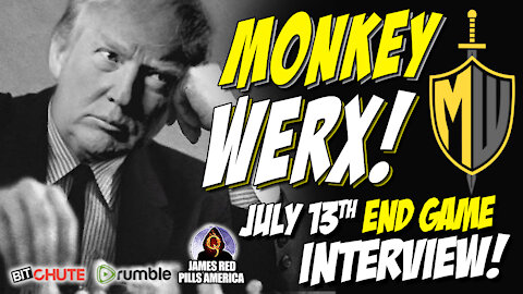 """MILITARY INSIDER, MONKEY WERX: """"More Will Be Revealed!"""" Must See July 13 Interview! END GAME UPDATE!"""