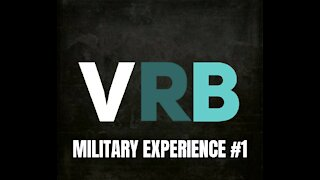 VRB - Military Experience #1