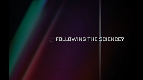 Following the Science?
