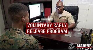 Marine Minute:Voluntary Early Release Program
