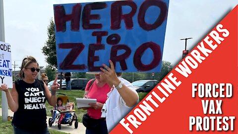 Frontline Worker Vax Mandate Protest