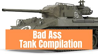 Tanks Doing Badass Tank Stuff Compilation