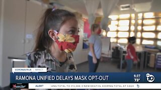 Ramona Unified delays mask opt-out