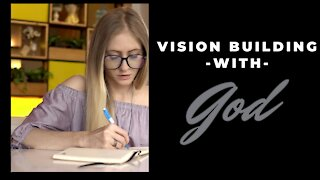Vision Building with God   Shirley Weidenhamer {Ladies Bible Study} 11/27/20
