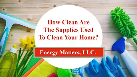 How Clean Are The Supplies Used To Clean Your Home!?