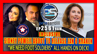 EP 2561-9AM EXCLUSIVE - ATTORNEY SIDNEY POWELL IS ABOUT TO RELEASE THE JAN 6TH KRAKEN