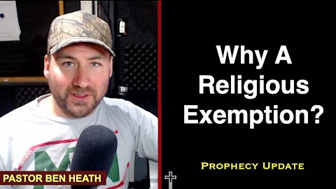 Why Use A Religious Exemption?