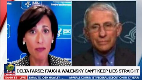 Delta Farse: Fauci and Walensky Can't Keep Their Lies Straight!