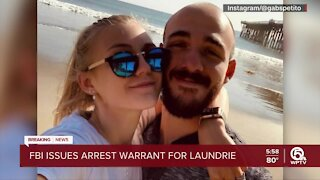 FBI issues arrest warrant for Brian Laundrie