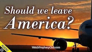 Should we leave America? 12/11/2020