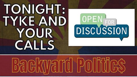 LIVE TONIGHT: OPEN DISCUSSION ON CURRENT NEWS AND TAKING YOUR CALLS