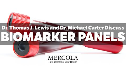 Biomarker Panels - Interview with Thomas Lewis, Ph.D., and Dr. Michael Carter