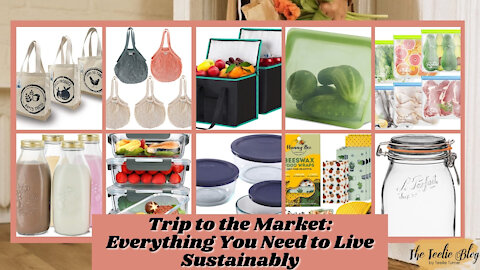 The Teelie Blog | Trip to the Market: Everything You Need to Live Sustainably | Teelie Turner