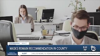 Masks remain recommendation in county