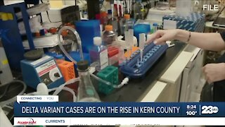 Delta variant cases are on the rise in Kern