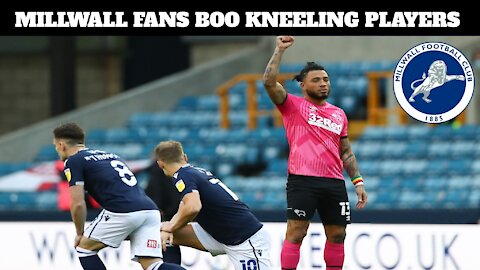 Millwall Fans Boo Virtue Signaling Players For Kneeling To BLM. The FA Condemns Them