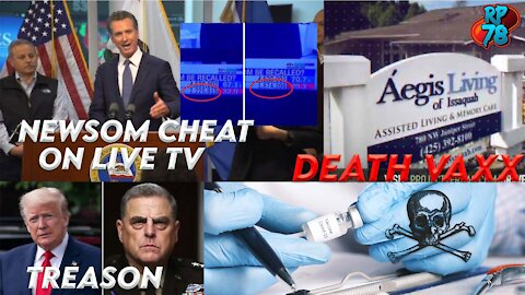 PA Elec. Investigation Begins, Milley Admits Treason, Newsom Fraud on Video, RP78 ANNOUNCEMENT!