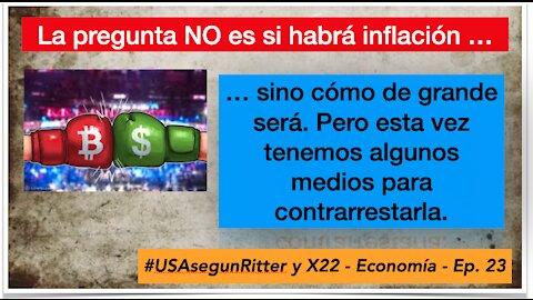 #USAsegunRitter y X22 - Economía - Ep. 23