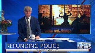 Refunding Police — Evening News