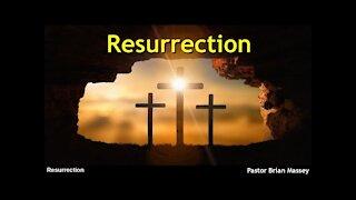 Resurrection Pastor Brian