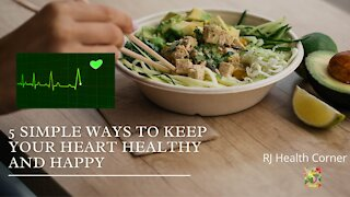 5 Simple Ways to Keep Your Heart Healthy and Happy