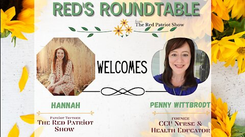 Red's Roundtable: Nurse Penny talks Effective COVID Treatments, Evil Vaccines & Medical Hypocrisy