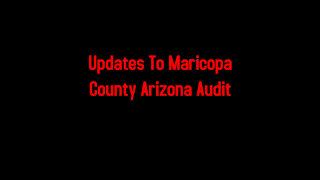 Updates To Maricopa County Arizona Audit 4-30-2021