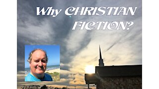 Why Christian Fiction?