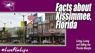 Things to know about Kissimmee, Florida