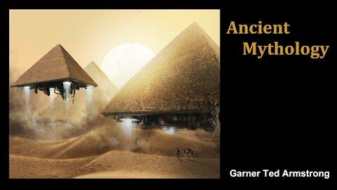Ancient Mythology - Garner Ted Armstrong - Radio Broadcast