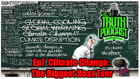 Climate Change: The Biggest Hoax Ever